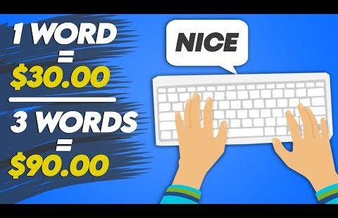 Earn $30 Per Word You Type (Make Money Online 2021)