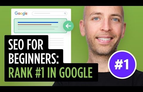 SEO for Beginners: Rank #1 In Google in 2021