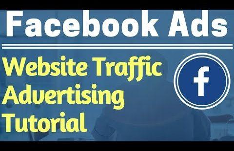 Facebook Ads Beginners Website Traffic Campaign Tutorial 2017 – Facebook Advertising Tutorial