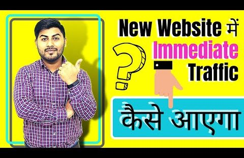 Get Immediate Traffic for your New Website