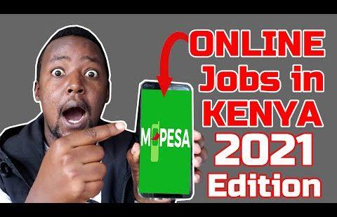 Online Jobs In Kenya 2021 Paid by Mpesa– Make Money Online