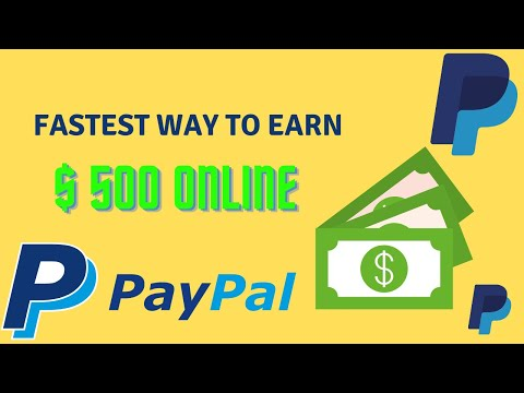 Fastest Way to Earn $500 Online With Paypal in 2021 (Make Money Online)