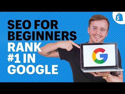 SEO For Beginners: How to Get More Organic Traffic in 2020