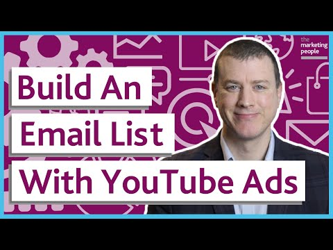 How to Build an Email List With YouTube Ads
